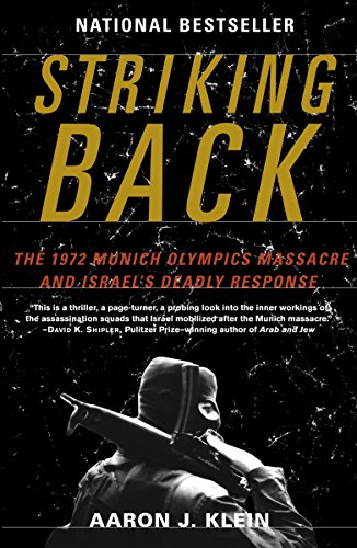 9780812974638: Striking Back: The 1972 Munich Olympics Massacre and Israel's Deadly Response