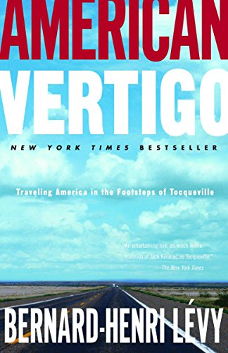 9780812974713: American Vertigo: Traveling America in the Footsteps of Tocqueville