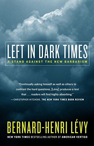 9780812974720: Left in Dark Times: A Stand Against the New Barbarism