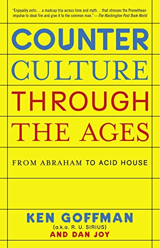 9780812974751: Counterculture Through the Ages: From Abraham to Acid House