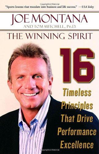 9780812974980: The Winning Spirit: 16 Timeless Principles That Drive Performance Excellence