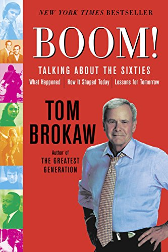 9780812975116: Boom!: Talking About the Sixties: What Happened, How It Shaped Today, Lessons for Tomorrow