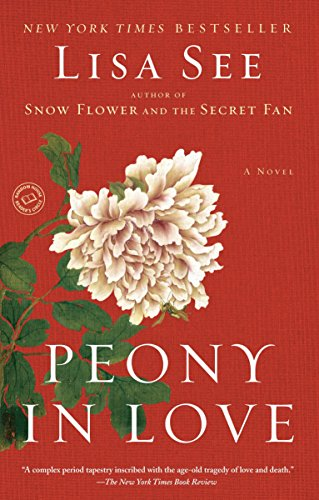 9780812975222: Peony in Love: A Novel