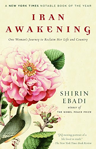 9780812975284: Iran Awakening: One Woman's Journey to Reclaim Her Life and Country