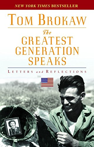 9780812975307: The Greatest Generation Speaks: Letters and Reflections