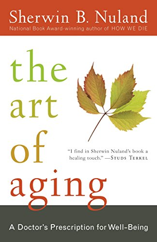 9780812975413: The Art of Aging: A Doctor's Prescription for Well-Being