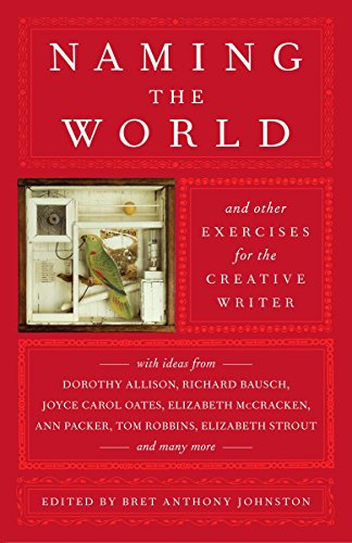9780812975482: Naming the World: And Other Exercises for the Creative Writer