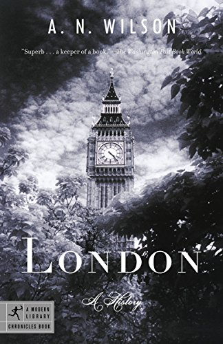 9780812975567: London: A History (Modern Library Chronicles)