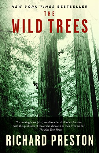 9780812975598: The Wild Trees: A Story of Passion and Daring