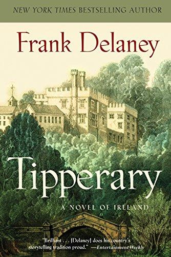 Tipperary: A Novel: Frank Delaney