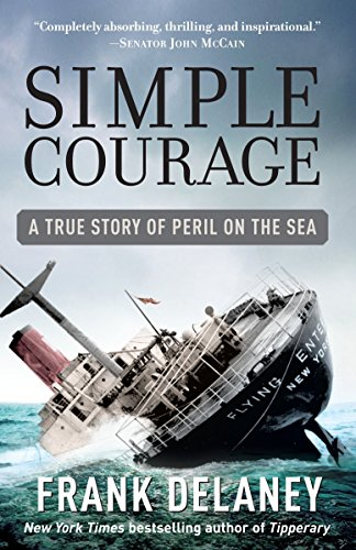 Simple Courage: The True Story of Peril: Frank Delaney
