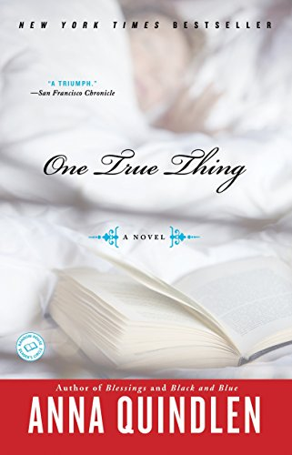 9780812976182: One True Thing: A Novel