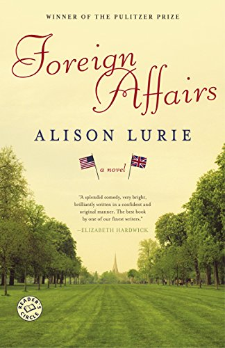 Foreign Affairs: A Novel: ALISON LURIE