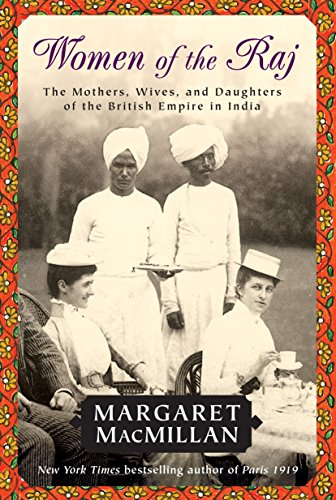 9780812976397: Women of the Raj: The Mothers, Wives, and Daughters of the British Empire in India