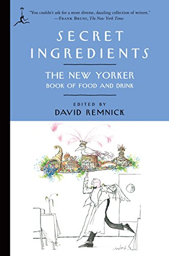 9780812976410: Secret Ingredients: The New Yorker Book of Food and Drink (Modern Library Paperbacks)