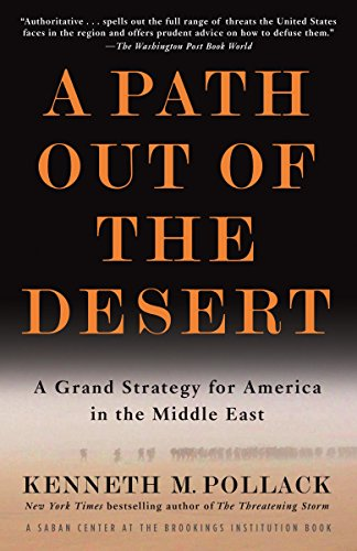 A Path Out of the Desert: A: Kenneth Pollack