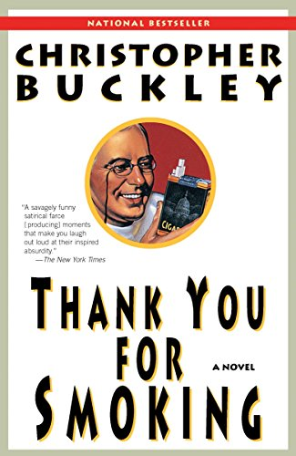 9780812976526: Thank You for Smoking: A Novel