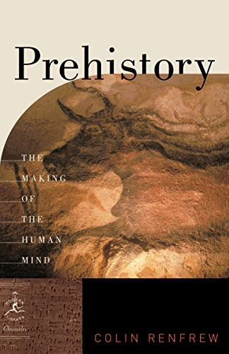9780812976618: Prehistory: The Making of the Human Mind (Modern Library Chronicles)
