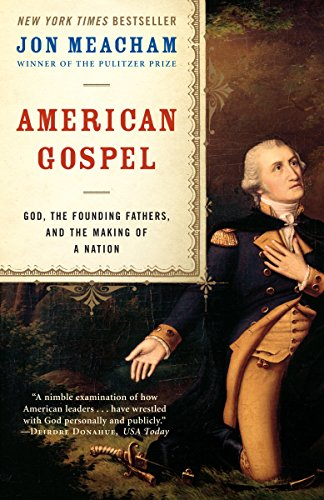 9780812976663: American Gospel: God, the Founding Fathers, and the Making of a Nation