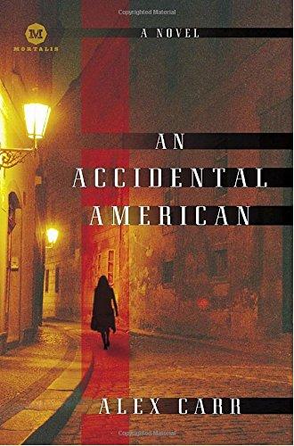 9780812977080: An Accidental American: A Novel (Mortalis)