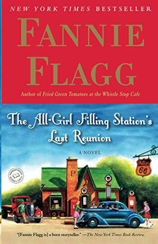 9780812977172: The All-Girl Filling Station's Last Reunion: A Novel