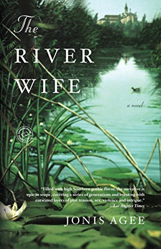 The River Wife: A Novel: Agee, Jonis