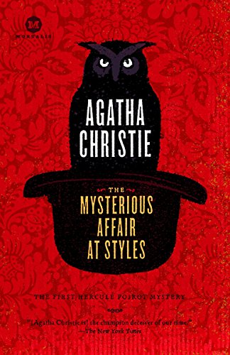 9780812977202: The Mysterious Affair at Styles: A Detective Story (Mortalis)