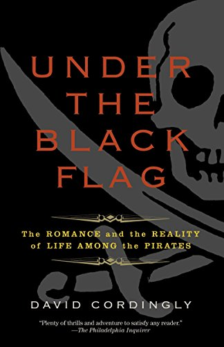 9780812977226: Under the Black Flag: The Romance and the Reality of Life Among the Pirates