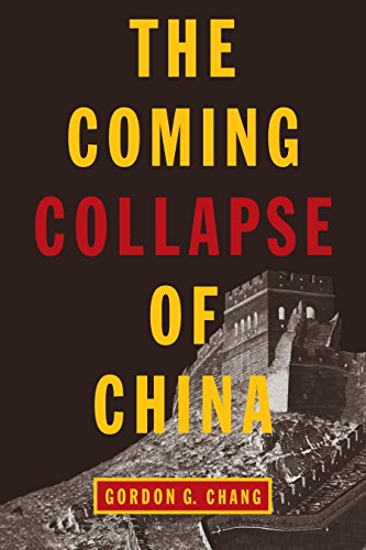 9780812977561: The Coming Collapse of China