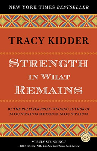 9780812977615: Strength in What Remains (Random House Reader's Circle)