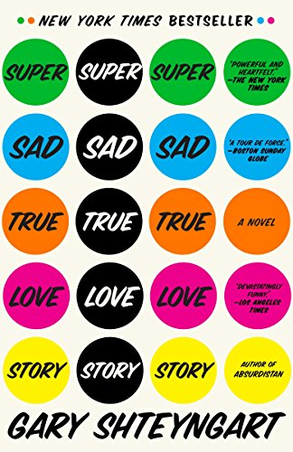 9780812977868: Super Sad True Love Story: A Novel