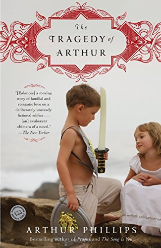 9780812977929: The Tragedy of Arthur: A Novel