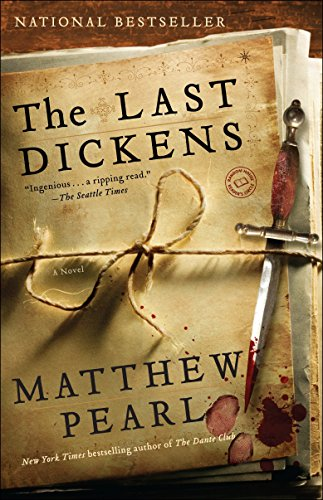 The Last Dickens: A Novel: Pearl, Matthew