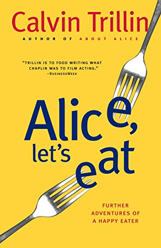9780812978063: Alice, Let's Eat: Further Adventures of a Happy Eater