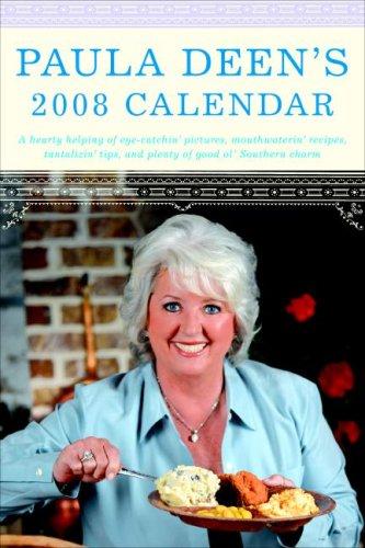 Paula Deen's 2008 Calendar: Deen, Paula