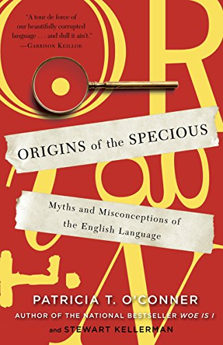 9780812978100: Origins of the Specious: Myths and Misconceptions of the English Language