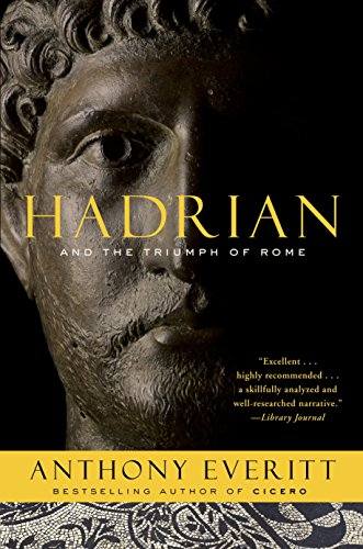 9780812978148: Hadrian and the Triumph of Rome