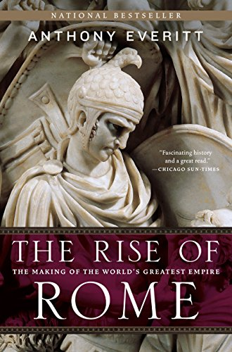 9780812978155: The Rise of Rome: The Making of the World's Greatest Empire