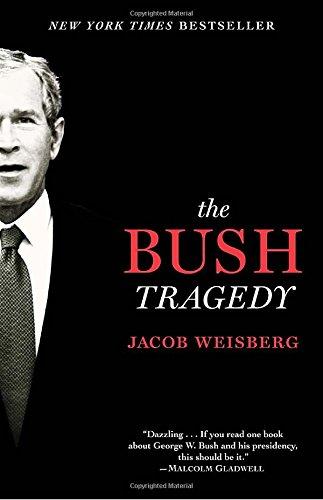 9780812978353: The Bush Tragedy