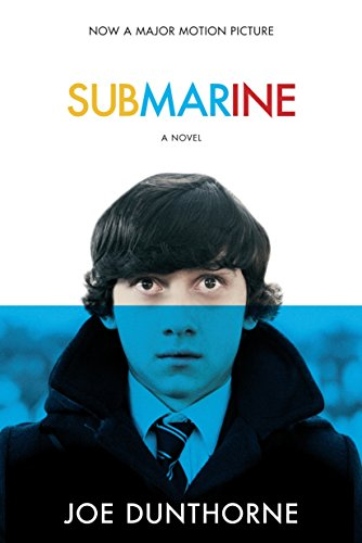 9780812978391: Submarine: A Novel (Random House Movie Tie-In Books)
