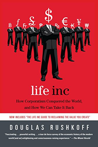 9780812978506: Life Inc: How Corporatism Conquered the World, and How We Can Take It Back