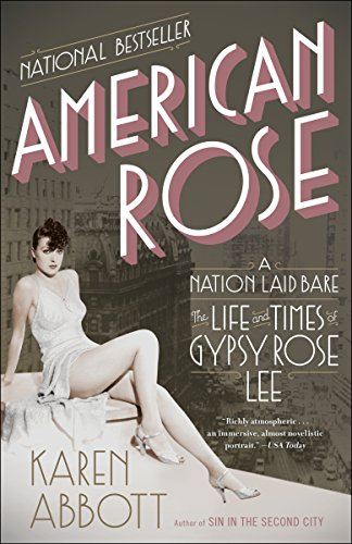 9780812978513: American Rose: A Nation Laid Bare: The Life and Times of Gypsy Rose Lee