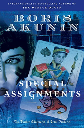 9780812978605: Special Assignments: The Further Adventures of Erast Fandorin (Erast Fandorin Mysteries)