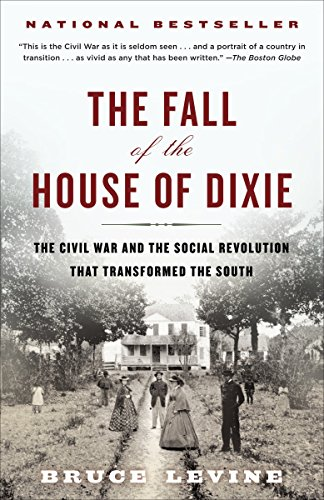 9780812978728: The Fall of the House of Dixie: The Civil War and the Social Revolution That Transformed the South