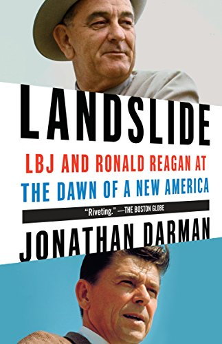9780812978797: Landslide: LBJ and Ronald Reagan at the Dawn of a New America