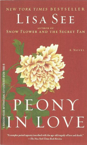 9780812978858: Peony in Love: Novel