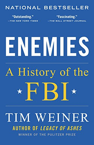 9780812979237: Enemies: A History of the FBI