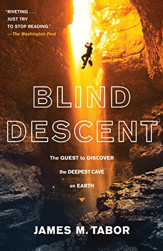 9780812979497: Blind Descent: The Quest to Discover the Deepest Cave on Earth
