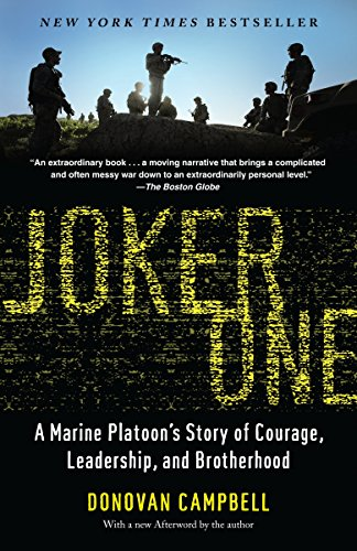 9780812979565: Joker One: A Marine Platoon's Story of Courage, Leadership, and Brotherhood