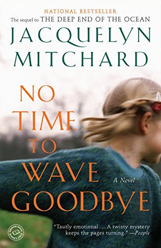 9780812979572: No Time to Wave Goodbye: A Novel (A Cappadora Family Novel)